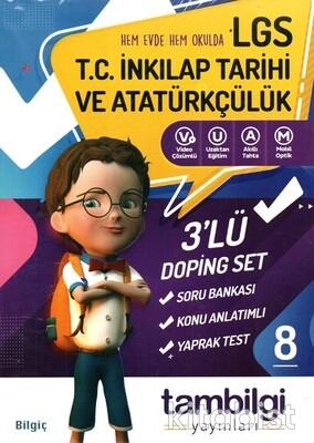Tam Bilgi Yayınları - LGS 8.Sınıf T.C.İnkılap Tarihi ve Atatürkçülük 3 lü Doping Seti