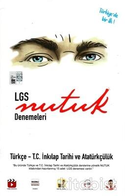 Tonguç Akademi - LGS Nutuk Denemeleri - Türkçe - T.C. İnkılap Tarihi ve Atatürkçülük