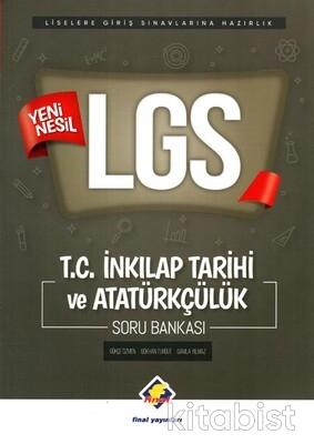 Final Yayınları - 8.Sınıf LGS Yeni Nesil İnkılap Tarihi ve Atatürkçülük Soru Bankası