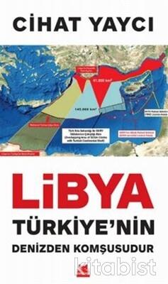 Kırmızı Kedi Yayınları - Libya Türkiye nin Denizden Komşusudur