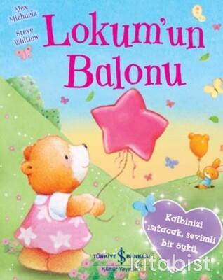 İş Bankası Yayınları - Lokum'un Balonu