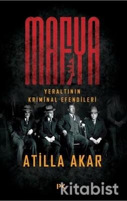 Profil Kitap - Mafya - Yeraltının Kriminal Efendileri
