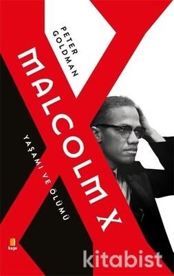 Kapı Yayınları - Malcolm X-Yaşamı ve Ölümü
