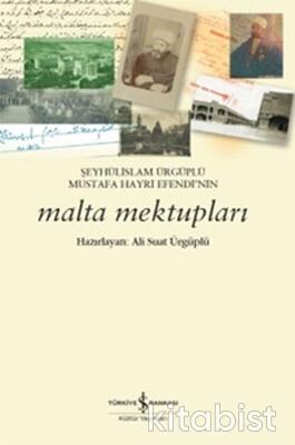 Malta Mektupları -Şeyhülislam Ürgüplü Mustafa H.