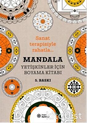 Doğan Novus - Mandala - Sanat Terapisiyle Rahatla Yetişkinler için Boyama Kitabı