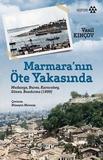 Yeditepe Yayınları - Marmara'nın Öte Yakasında ( Mudanya, Bursa, Karacabey, Gönen, Bandırma (1899) )