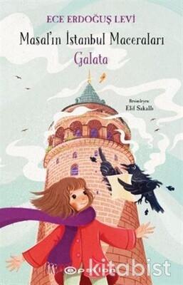 Epsilon Yayınları - Masal'ın İstanbul Maceraları-Galata