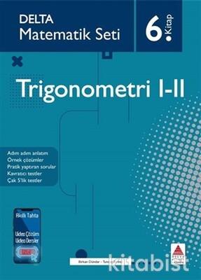 Delta Yayınları - Matematik Seti-6.Kitap-Trigonometri I-II