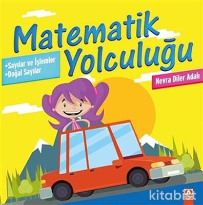 Altın Kitaplar - Matematik Yolculuğu 1 - Sayılar Ve İşlemler / Doğa