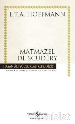 İş Bankası Yayınları - Matmazel De Scudery(Ciltli)