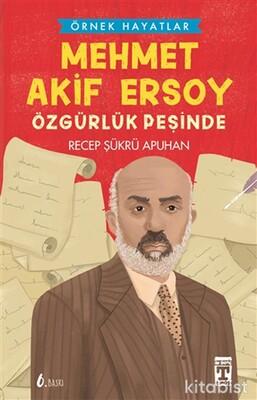 Genç Timaş - Mehmet Akif Ersoy Özgürlük Peşinde