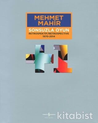 Mehmet Mahir-Sonsuzla Oyun Retrospektif 1970-2014