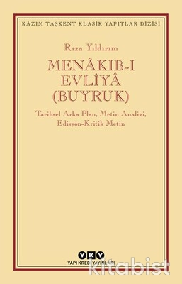 Yapıkredi Yayınları - Menakıb-ı Evliya(Buyruk)
