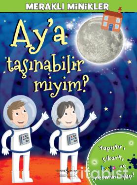 Meraklı Minikler-Ay A Taşınabilir Miyim?
