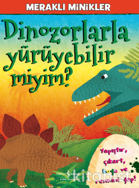 Meraklı Minikler-Dinozorlarla Yürüyebilir Miyim?