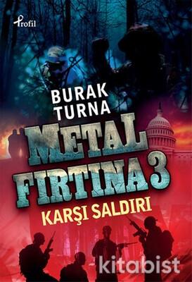 Profil Kitap - Metal Fırtına-3 / Karşı Saldırı