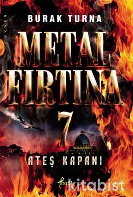 Profil Kitap - Metal Fırtına-7 / Ateş Kapanı