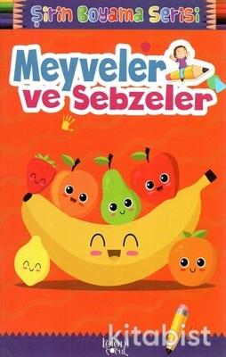 Koloni Çocuk - Meyveler Ve Sebzeler Şirin Boyama Serisi