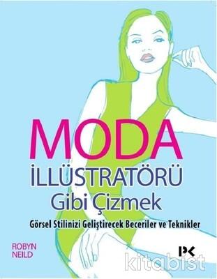 Profil Kitap - Moda İllüstratörü Gibi Çizmek