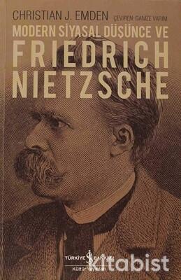 Modern Siyasal Düşünce Ve Frıedrıch Nıetzsche
