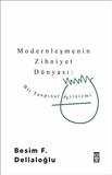 Timaş Yayınları - Modernleşmenin Zihniyet Dünyası: Bir Tanpınar Fetişizmi