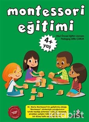Beyaz Panda Yayınları - Montessori Eğitimi 4+Yaş