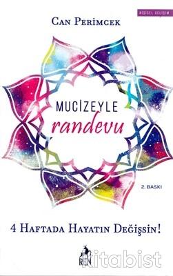 Ren Yayınları - Mucizeyle Randevu