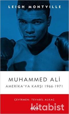 Alfa Yayınları - Muhammed Ali Amerika'ya Karşı 1966-1971