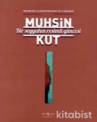 Muhsin Kut-Bir Seyyahın Resimli Güncesi