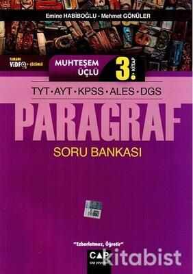 Çap Yayınları - Muhteşem Üçlü 3. Kitap - TYT-AYT-KPSS-ALES-DGS Paragraf Soru Bankası
