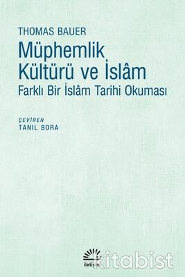 İletişim Yayınları - Müphemlik Kültürü ve İslam