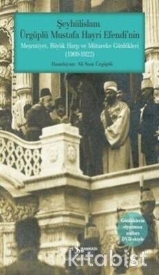 Mütareke Günlükleri-Şeyhülislam Mustafa Hayri E.
