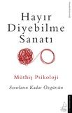 Destek Yayınları - Müthiş Psikoloji Hayır Diyebilme Sanatı