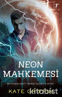 Artemis Yayınları - Neon Mahkemesi