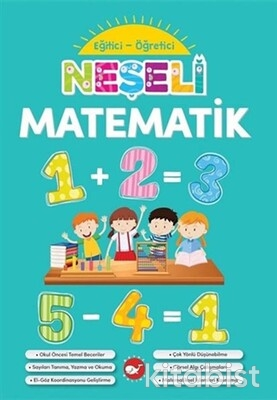 Beyaz Balina Yayınları - Neşeli Matematik-Eğitici Öğretici