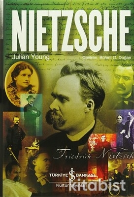 Nıetzsche-Bir Filizofun Ve Felsefenin Biyografisi