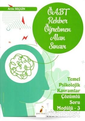 Pelikan Yayınları - ÖABT 2021 Temel Psikolojik Kavramlar Soru Modülü 3