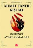 Kırmızı Kedi Yayınları - Öğrenci Ayaklanmaları-Bütün Eserleri -7