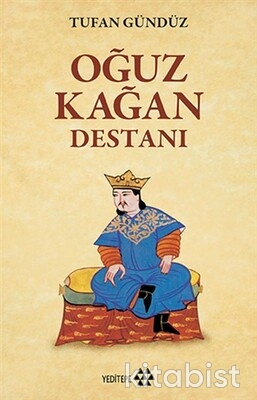 Yeditepe Yayınları - Oğuz Kağan Destanı