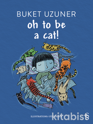 Everest Yayınları - Oh To Be A Cat