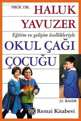 Remzi Yayınları - Okul Çağı Çocuğu