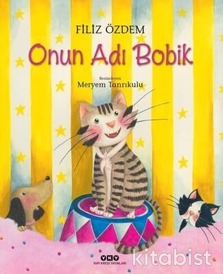 Yapıkredi Yayınları - Onun Adı Bobik
