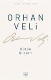 İthaki Yayınları - Orhan Veli - Bütün Şiirleri