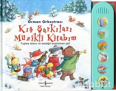 İş Bankası Yayınları - Orman Orkestrası Kış Şarkıları Müzikli Kitap