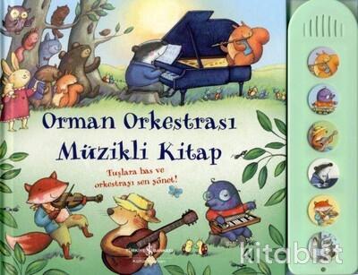 İş Bankası Yayınları - Orman Orkestrası Müzikli Kitap