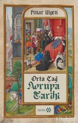 Yeditepe Yayınları - Orta Çağ Avrupa Tarihi