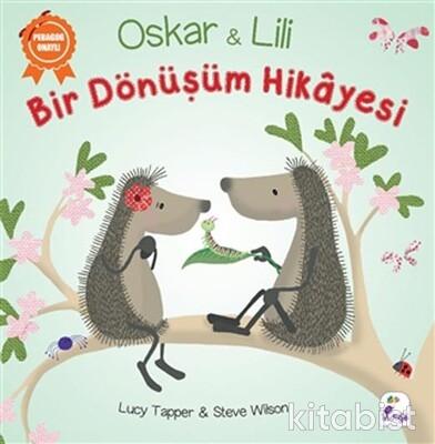 İndigo Kitap - Oskar ve Lili - Bir Dönüşüm Hikayesi