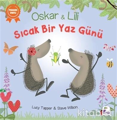 İndigo Kitap - Oskar ve Lili - Sıcak Bir Yaz Günü