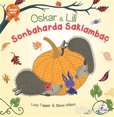 İndigo Kitap - Oskar ve Lili - Sonbaharda Saklambaç