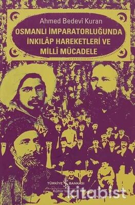 Osmanlı İmp. Inkılap Hareketleri Ve Milli Mücadele